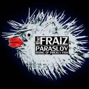 Paraslov (Rising Of Prickly Fish), альбом The Fraiz