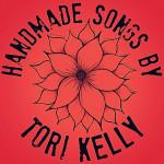 Handmade Songs By Tori Kelly, альбом Tori Kelly