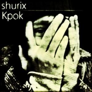 Крок, альбом Shurix