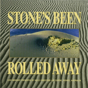 Stone's Been Rolled Away (Live)
