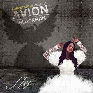 Avion Blackman: Fly