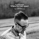 When We Fall Apart (feat. Vince Gill & Amy Grant), альбом Amy Grant