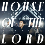 House Of The Lord, альбом Phil Wickham