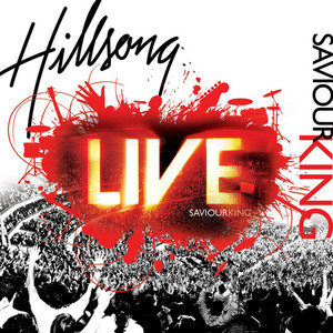 Saviour King (Live), album by Hillsong Worship