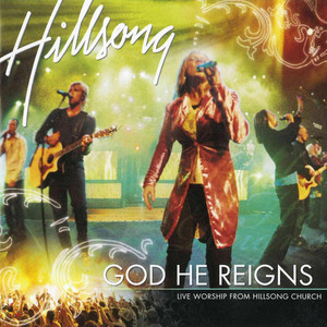 God He Reigns (Live), album by Hillsong Worship
