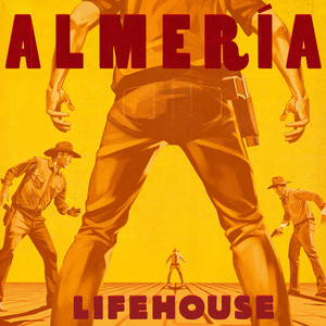 Almeria (Deluxe), album by Lifehouse