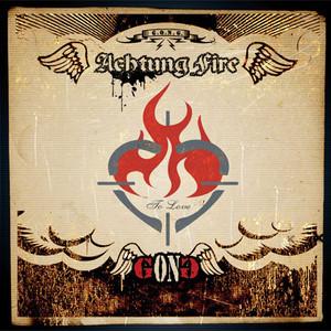 Achtung Fire, альбом G.O.N.G