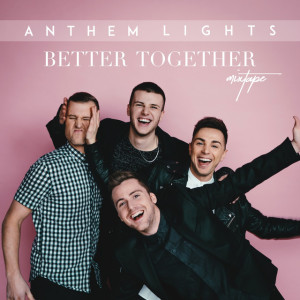 Better Together: The Mixtape