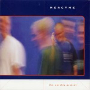 The worship project, album by MercyMe