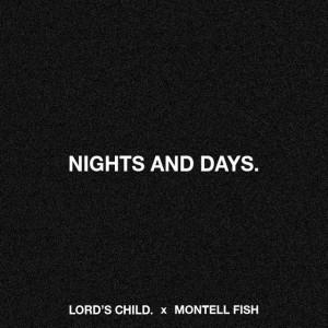 Nights & Days.
